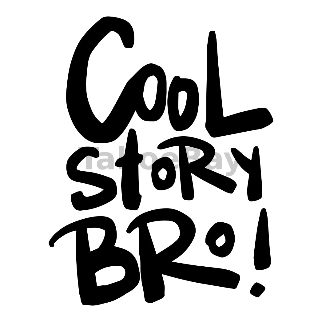 Cool Story Bro Can Cooler Graphic Design Files | SVG PNG