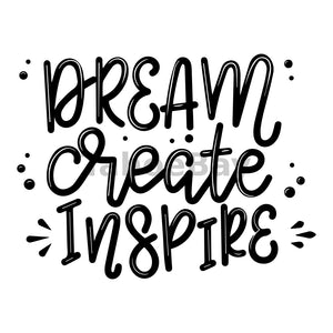Dream Create Inspire Can Cooler Graphic Design Files | SVG PNG
