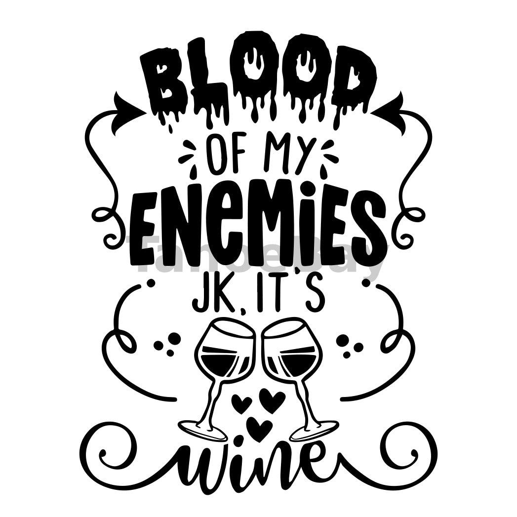 Blood Of My Enemies JK Its Wine Can Cooler Graphic Design Files | SVG PNG