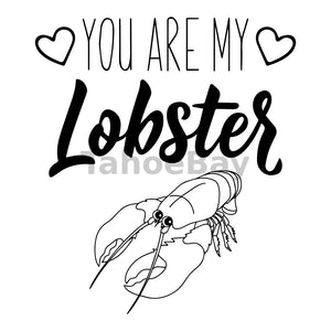 You Are My Lobster Can Cooler Graphic Design Files | SVG PNG
