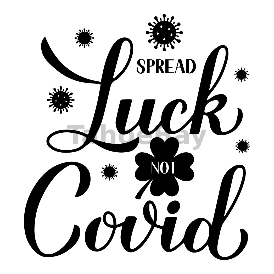Spread Luck Not Covid Can Cooler Graphic Design Files | SVG PNG