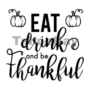 Eat Drink And Be Thankful Can Cooler Graphic Design Files | SVG PNG