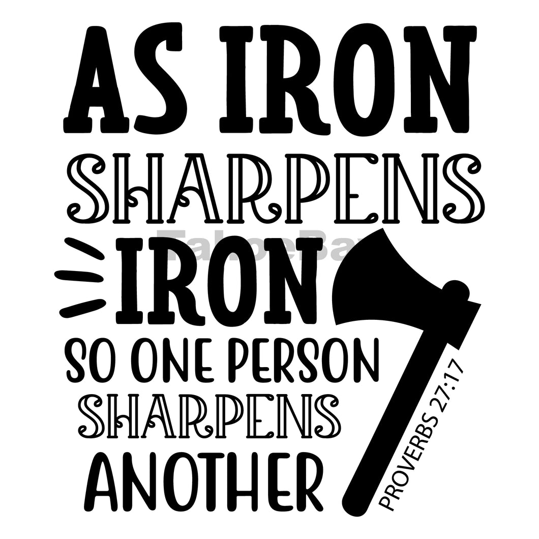 As Iron Sharpens Iron So One Person Sharpens Another Can Cooler Graphic Design Files | SVG PNG