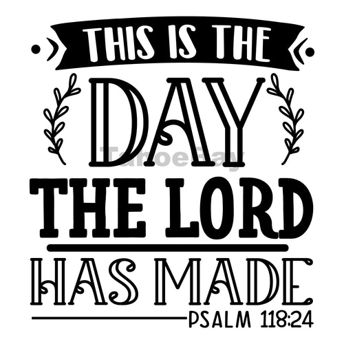 This Is The Day The Lord Has Made Can Cooler Graphic Design Files | SVG PNG