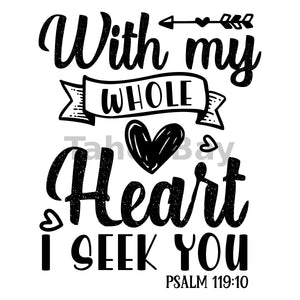 With My Whole Heart I Seek You Can Cooler Graphic Design Files | SVG PNG
