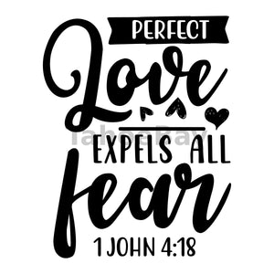 Perfect Love Expels All Fear Can Cooler Graphic Design Files | SVG PNG