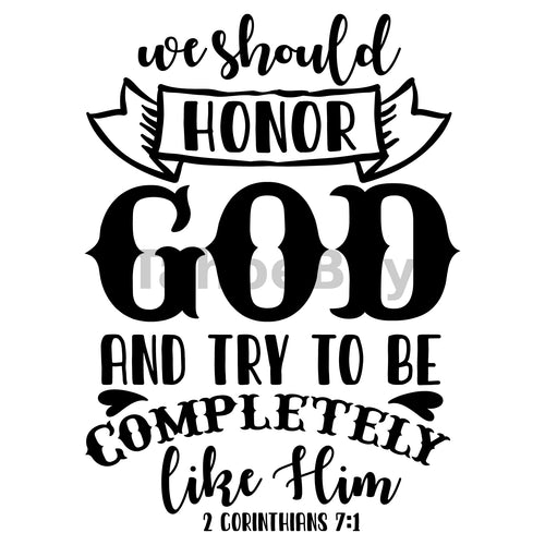 We Should Honor God And Try To Be Completely Like Him Can Cooler Graphic Design Files | SVG PNG