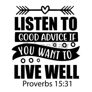 Listen To Good Advice If You Want To Live Well Can Cooler Graphic Design Files | SVG PNG