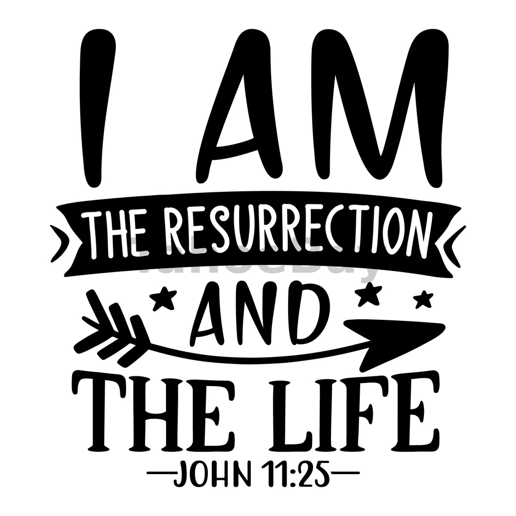 I Am The Resurrection And The Life Can Cooler Graphic Design Files | SVG PNG