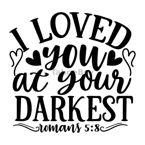 I Loved You At Your Darkest Can Cooler Graphic Design Files | SVG PNG