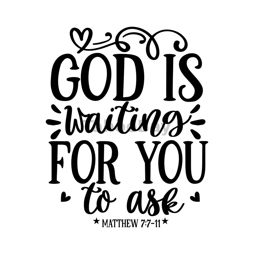 God Is Waiting For You To Ask Can Cooler Graphic Design Files | SVG PNG