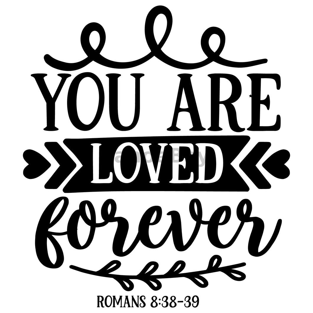 You Are Loved Forever Can Cooler Graphic Design Files | SVG PNG