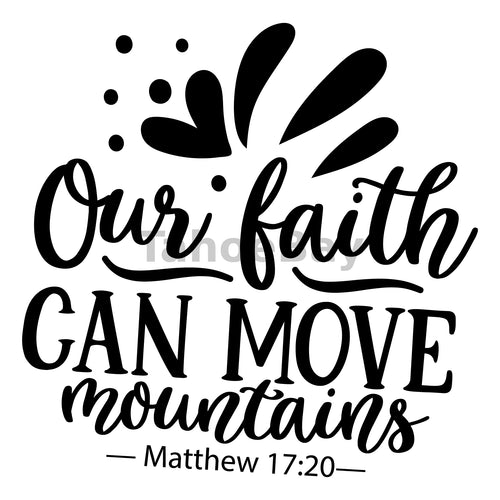 Our Faith Can Move Mountains Can Cooler Graphic Design Files | SVG PNG