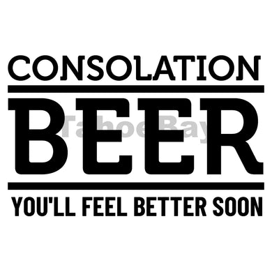 Consolation Beer You'll Feel Better Soon Can Cooler Graphic Design Files | SVG PNG