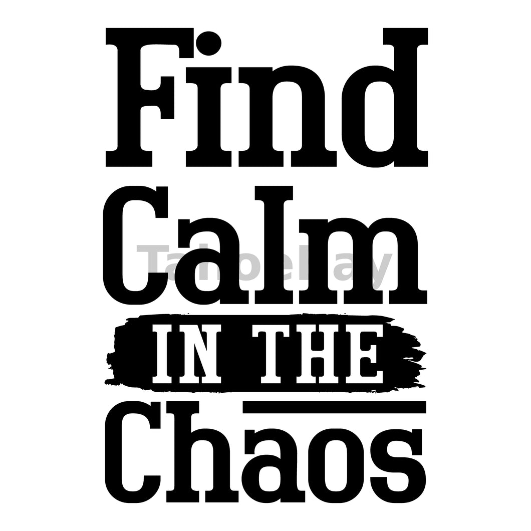 Find Calm In The Chaos Can Cooler Graphic Design Files | SVG PNG