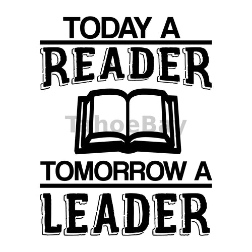 Today A Reader Tomorrow A Leader Can Cooler Graphic Design Files | SVG PNG