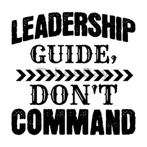 Leadership Guide Don't Command Can Cooler Graphic Design Files | SVG PNG