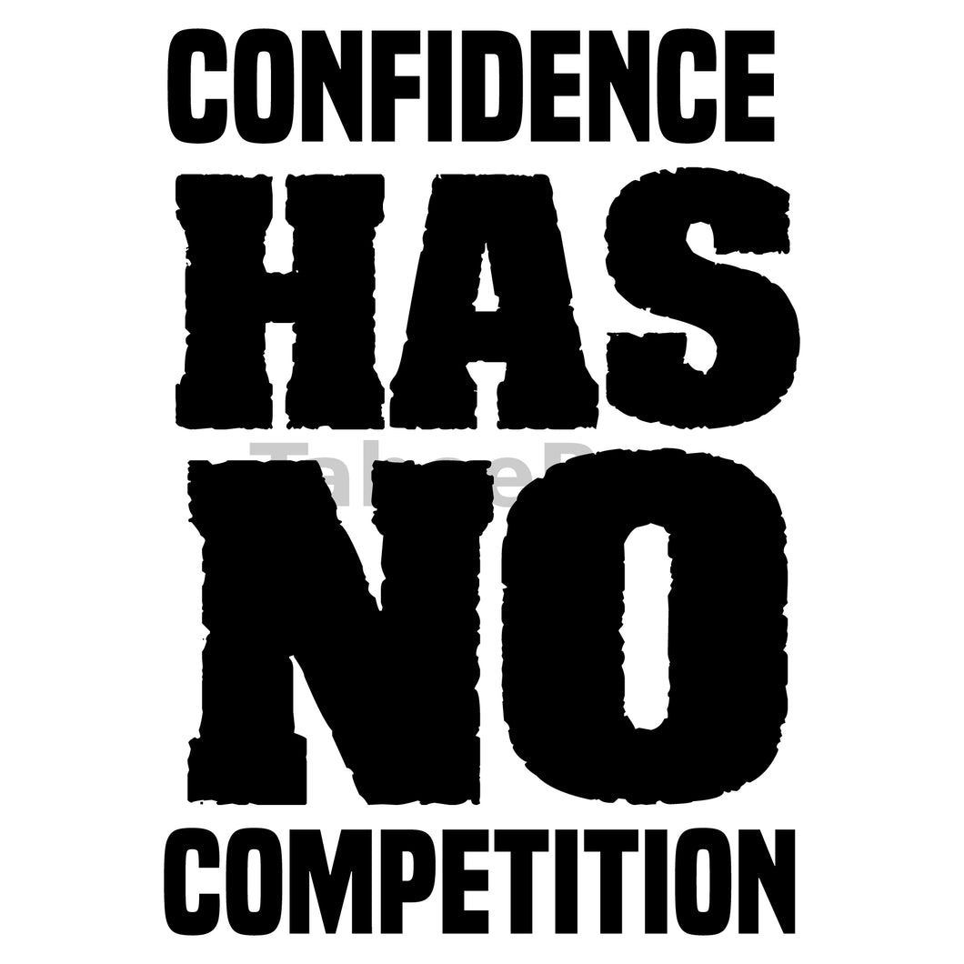 Confidence Has No Competition Can Cooler Graphic Design Files | SVG PNG