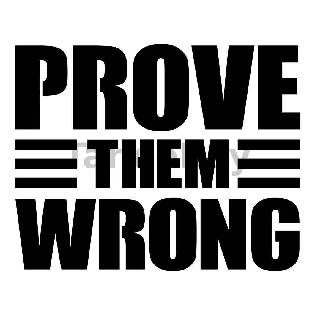 Prove Them Wrong Can Cooler Graphic Design Files | SVG PNG
