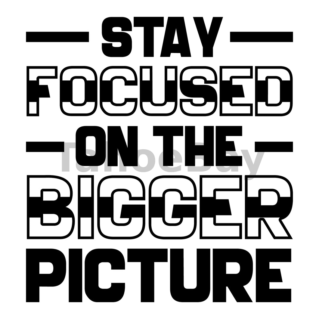 Stay Focused On The Bigger Picture Can Cooler Graphic Design Files | SVG PNG