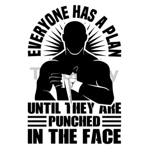 Everyone Has A Plan Until They Are Punched In The Face Can Cooler Graphic Design Files | SVG PNG