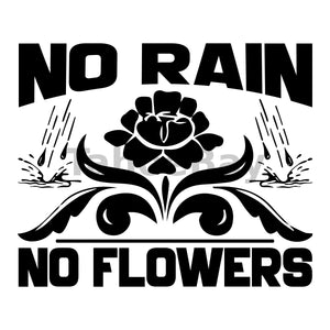 No Rain No Flowers Can Cooler Graphic Design Files | SVG PNG