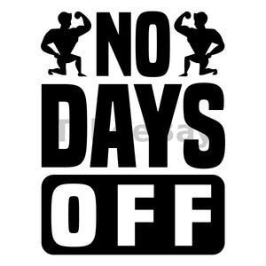 No Days Off Can Cooler Graphic Design Files | SVG PNG