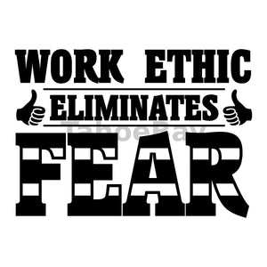 Work Ethic Eliminates Fear Can Cooler Graphic Design Files | SVG PNG