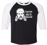 Tiger King Joe Exotic 3/4 Raglan Baseball Tee Shirt Carole Did It Adult XS-3X Horror Free Shipping Merch Massacre