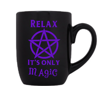 Craft Mug Coffee Cup Black Relax It's Only Magic Witch Witchcraft Wicca Wiccan Pentagram Horror Free Shipping Merch Massacre