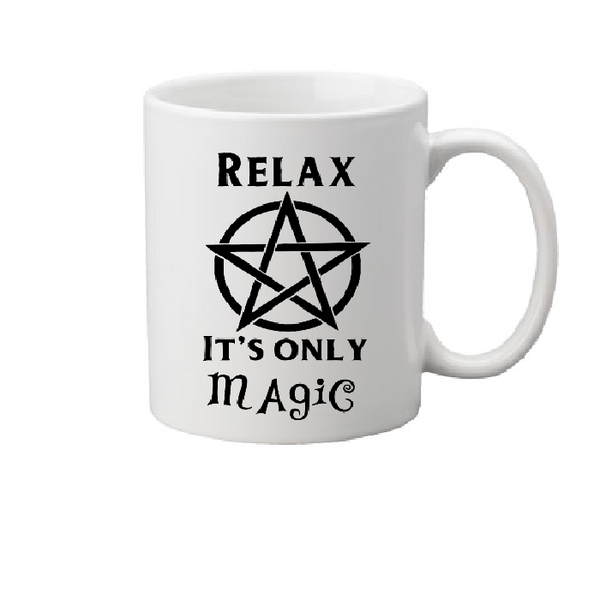 Craft Mug Coffee Cup White Relax It's Only Magic Witch Wicca Witchcraft Wiccan Magick Witches Nancy Horror Halloween Free Shipping Merch Massacre