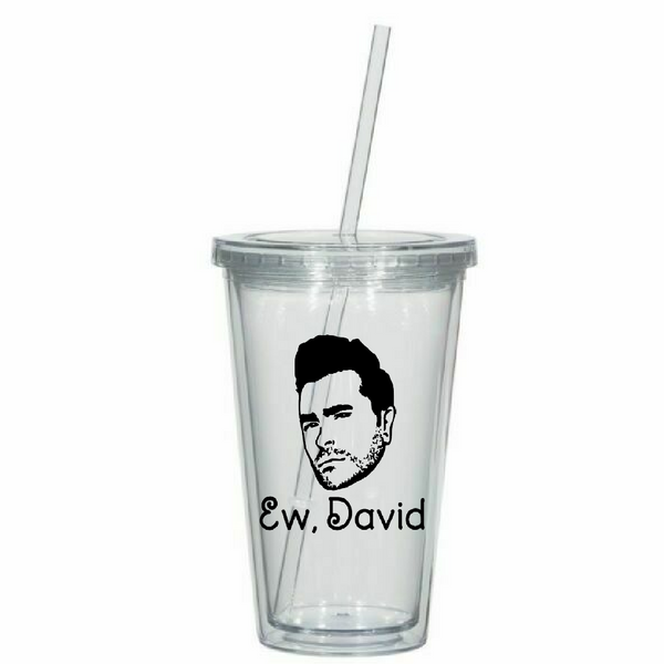 Schitt's Creek Ew David Tumbler Cup Johnny Moira Alexis Free Shipping Merch Massacre