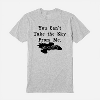 Firefly T Shirt Adult Clothes S-5X You Can't Take the Sky From Me Serenity Aim to Misbehave Sci Fi Western Funny Unisex Free Shipping Merch Massacre