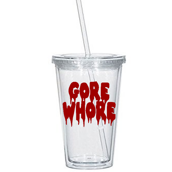 Gore Whore Tumbler Cup Gory Blood Extreme Horror Violence Supernatural Spiritual Spirit Paranormal Horror Halloween Free Shipping Merch Massacre
