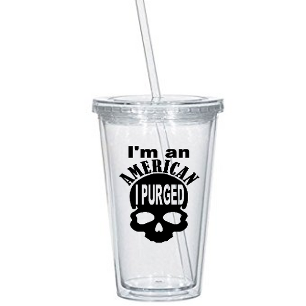 Purge Tumbler Cup I'm an American I Purged Crime Legal Murder Skull NFFA New Founding Fathers America Horror Halloween Free Shipping Merch Massacre