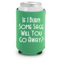 Witch Burn Sage Go Away Can Cooler Sleeve Bottle Holder Horror Free Shipping Merch Massacre