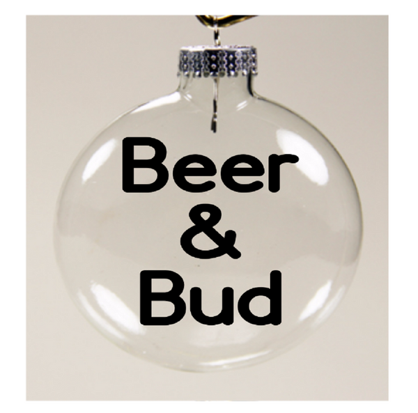 Beer and Bud Ornament Christmas Glass Disc Holiday Free Shipping Merch Massacre