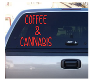 Coffee and Cannabis Vinyl Decal Sticker Pro Weed Marijuana Free Shipping Merch Massacre