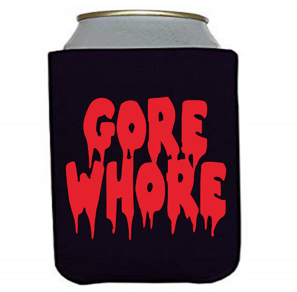 Gore Whore Can Cooler Sleeve Bottle Holder Morbid Free Shipping Merch Massacre