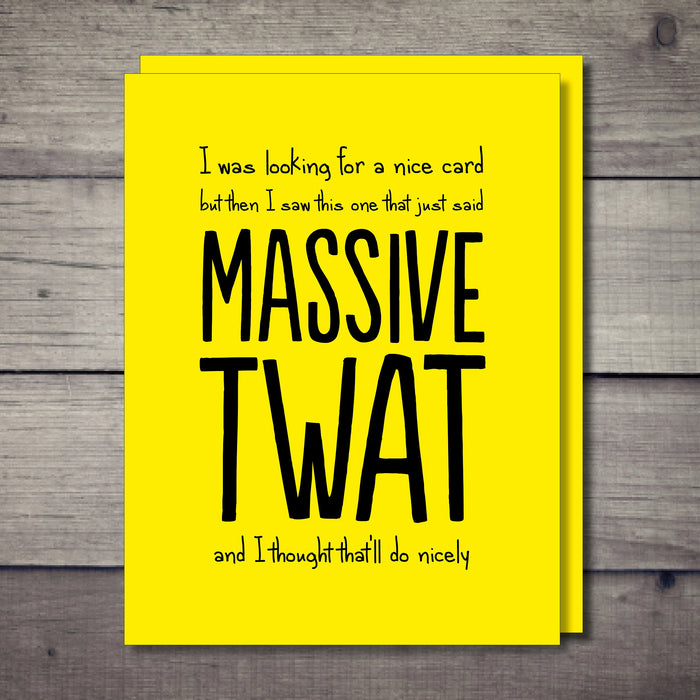 Massive Twat Rude Card