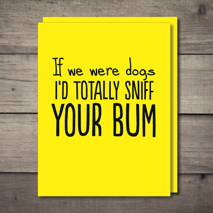 Sniff Your Bum Rude Card