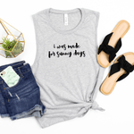 I Was Made for Sunshine - Bella+Canvas Tank Top