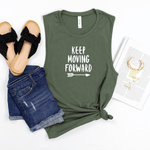 Keep Moving Forward - Bella+Canvas Tank Top