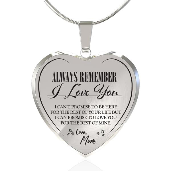 Always Be There (Love Mom) Heart Necklace