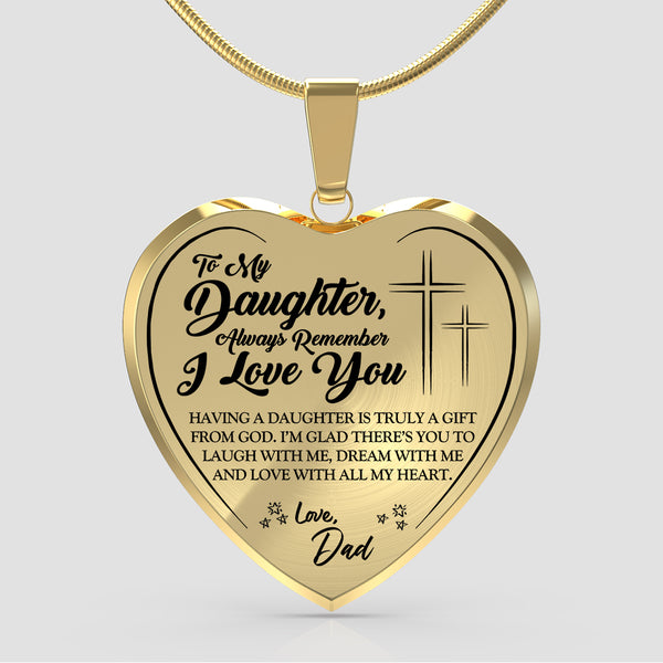 To My Daughter 'I Love You' (Love Dad) Faith Necklace