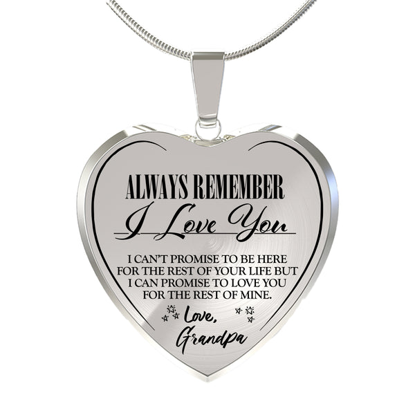 Always Be There (Love Grandpa) Heart Necklace