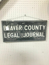 Load image into Gallery viewer, Vintage Local Beaver County Legal Journal Sign 4832