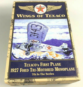 Wings Of Texaco 1927 Ford Tri-Motored Monoplane- 1845