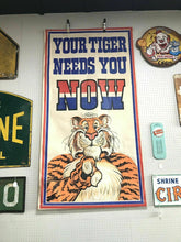 "Load image into Gallery viewer, Vintage E.S.S.O (Standard Oil) ""Your Tiger Needs You Now"" Banner"