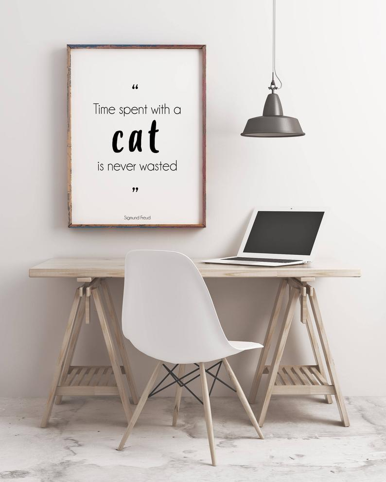 Sigmund Freud Quote Poster with Cat Lover Quote, black & white cat wall art print, Unframed art quote wall art decor, Time spent with a cat - BookQuoteDecor